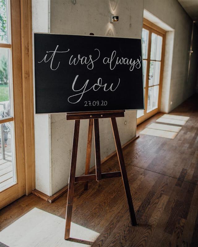Tafel für Hochzeit It was always you